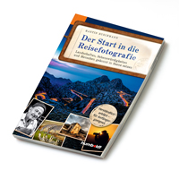 Der Start in die Reisefotografie